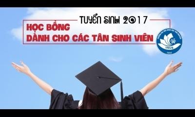 Học bổng dành cho các tân sinh viên năm 2017