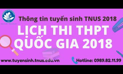 CÔNG BỐ CHÍNH THỨC LỊCH THI THPT QUỐC GIA NĂM 2018
